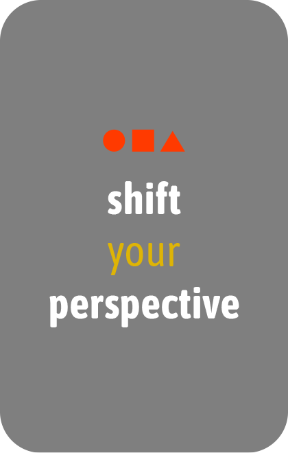 shift your perspective