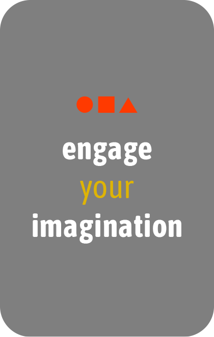 engage your imagination